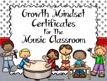 Growth Mindset Certificates for the Music Classroom - PPT Edition