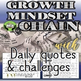 SEL Growth Mindset Chain- Character Education: Daily Quotes & Challenges