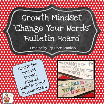 Growth Mindset Change Your Words Bulletin Board