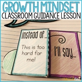 Growth Mindset Activity School Counseling Classroom Guidance Lesson
