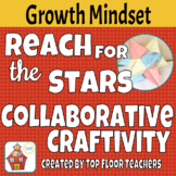 Growth Mindset Collaborative Craftivity - Reach for the Stars!