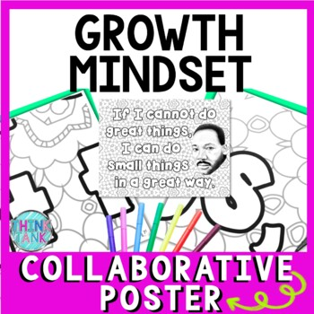 Growth Mindset Collaborative Poster - Team Building - Martin Luther King Jr.
