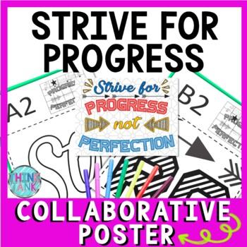 Growth Mindset Collaborative Poster!  Team Work - Strive for Progress