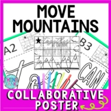 Growth Mindset Collaborative Poster!  Team Work - We can move mountains