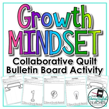 Growth Mindset Collaborative Quilt Bulletin Board Activity