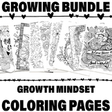 29 Growth Mindset Coloring Page Growing Bundle | Positivity Themed