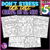 Growth Mindset Coloring Pages / Posters / Sheets: Don't Stress The Test 5!