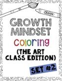 Growth Mindset Coloring Pages, Set #2:  The Art Class Edition