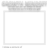Growth Mindset - Define and Draw