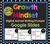 Growth Mindset Digital Journal Prompts - Google Slides and Printable Version