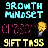 Growth Mindset Eraser Gift Tags