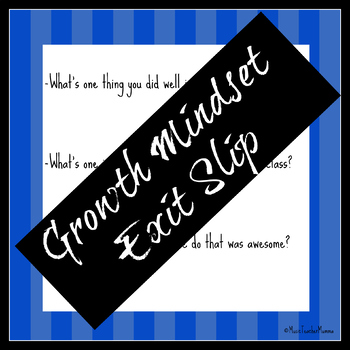 Growth Mindset Exit Slip
