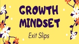 (36) Growth Mindset Exit Slips - Applied to All Subjects