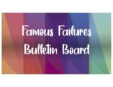 Growth Mindset Famous Failures BULLETIN BOARD