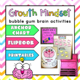 Growth Mindset Flipbook/Activities for the book Bubble Gum
