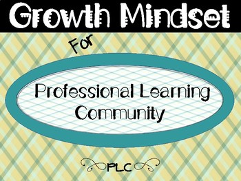 Growth Mindset For Professional Learning Community Posters