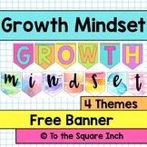 Growth Mindset Free Banner