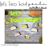 Growth Mindset Goal Setting- Let's TACO 'Bout Goals