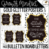 Growth Mindset Gold Glitter Posters (and FULL PAGE Bulleti