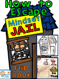 Growth MINDSET: Escape From (Fixed) Mindset Jail. Flip Book