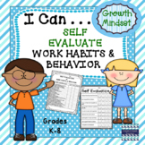 Growth Mindset:  I Can Self Evaluate Work Habits and Behaviors