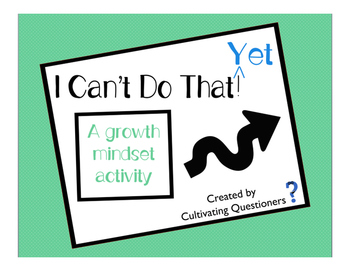 Growth Mindset: I Can't Do That...Yet