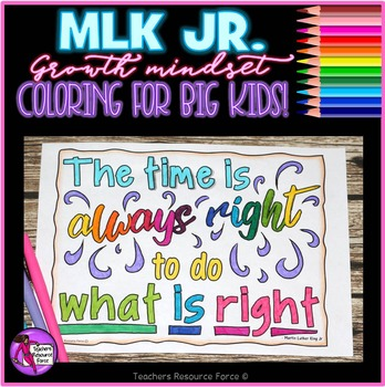 Growth Mindset Coloring Pages: Inspirational Quotes by Martin Luther King Jr