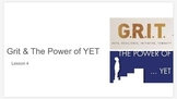 Growth Mindset Lesson 4: Grit and The Power of Yet