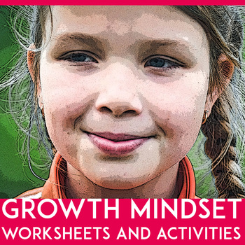 Growth Mindset Lesson Plans for Kids with Worksheet & Activities