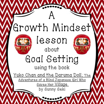 Growth Mindset Lesson about Goal Setting using a Daruma doll
