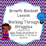 Growth Mindset Lesson about Struggling using the book Iggy