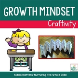 Growth Mindset Craftivity: Teaching Kids How To Have A Growth Mindset
