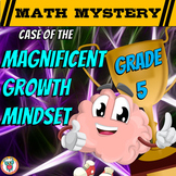 Growth Mindset Math Mystery - 5th Grade Edition