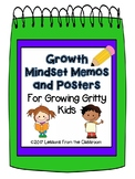Growth Mindset Memos and Posters