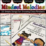 """Growth Mindset - """"Mindset Melodies: 20 Simple Songs for Growing Class Mindsets"""""""