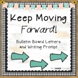 Growth Mindset/ Motivational Bulletin Board | With Writing Prompt