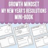 Growth Mindset - My New Year's Resolutions - Mini- Book