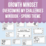 Growth Mindset - Overcoming My Challenges Minibook - Spring Theme