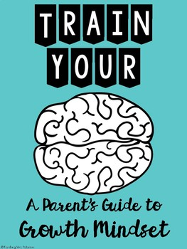Growth Mindset Parent Guide