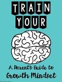 Growth Mindset Parent Guide