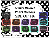 Growth Mindset Poster Displays in Polka Dot - Set of 16!