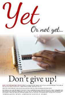 Growth Mindset Poster - Yet, or Not Yet. Don't give up!