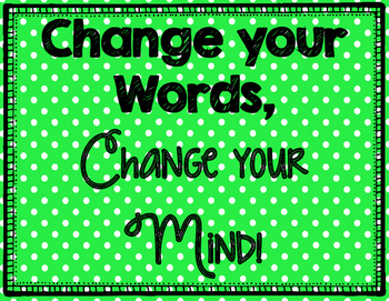 Growth Mindset Posters! Change Your Words, Change Your Mind!