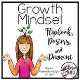 Growth Mindset Posters, Flipbook, Bookmarks, & Pennant (Up