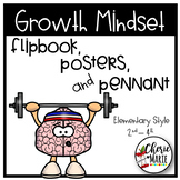Growth Mindset Posters, Flipbook, Bookmarks, and Pennant (