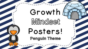Growth Mindset Posters:  Penguin Theme!