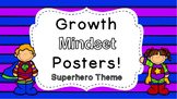 Growth Mindset Posters: Superhero Theme!