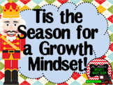 Growth Mindset Posters and Writing Activities (Nutcracker