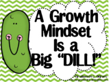 Growth Mindset Posters and Writing Activities (Pickle Cook
