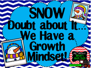 Growth Mindset Posters and Writing Activities (Winter Snowman Theme)